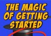 Magic Of Getting Started Videos image