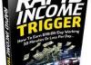 Rapid Income Trigger image
